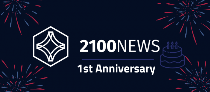 CELEBRATING 1 YEAR OF THE 2100NEWS CRYPTO PLATFORM…WITH MANY MORE TO COME!